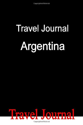 Travel Journal Argentina