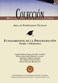 Fundamentos de la programación. Teoría y problemas (Manual docente universitario. Área de Enseñanzas Técnicas) por Carmen Nieves Ojeda Guerra