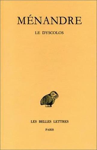 Ménandre. Le Dyscolos, tome 1-2ème partie