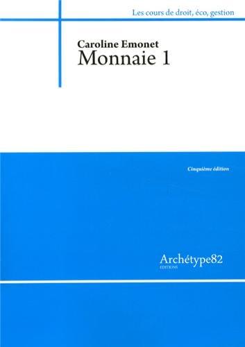 Monnaie : Tome 1 par Caroline Emonet