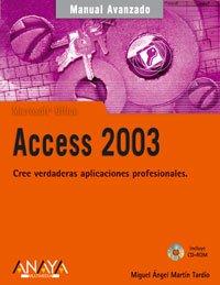 Access 2003 (Manuales Avanzados)