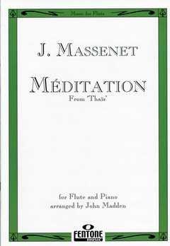 MEDITATION (THAIS) - arrangiert für Querflöte - Klavier [Noten / Sheetmusic] Komponist: MASSENET JULES