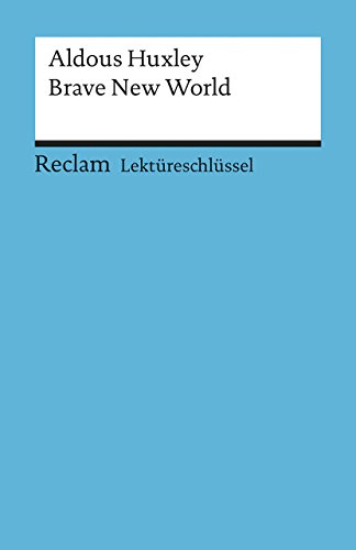 Buchseite und Rezensionen zu 'Aldous Huxley: Brave New World. Lektüreschlüssel' von Heinz Arnold