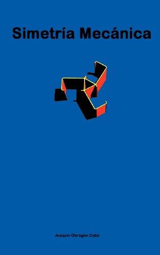 Simetria Mecanica por Joaquin Obregon Cobo