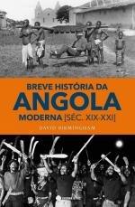 Breve História Da Angola Moderna