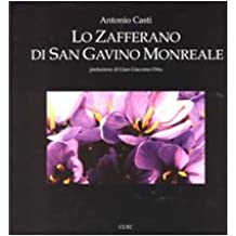 Lo zafferano di San Gavino Monreale. Ediz. illustrata