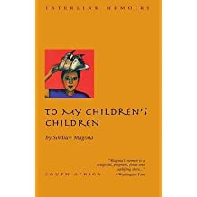 [To My Children's Children] (By: Sindiwe Magona) [published: September, 2006]