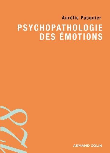 Psychopathologie des émotions par Aurélie Pasquier