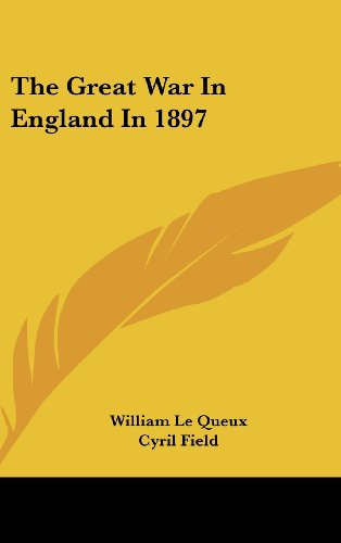 The Great War in England in 1897