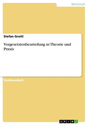 Vorgesetztenbeurteilung in Theorie und Praxis