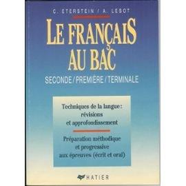 Le Franais au bac : Seconde, premire, terminale, livre du professeur