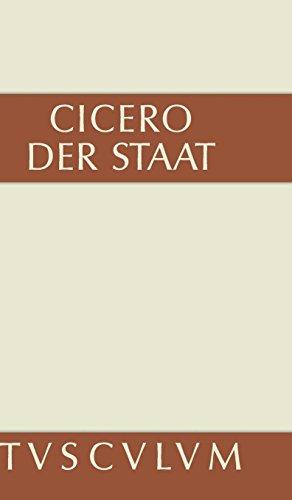 Der Staat: Lateinisch und deutsch (Sammlung Tusculum)