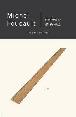 [Discipline and Punish] (By: Michel Foucalt) [published: May, 1995]