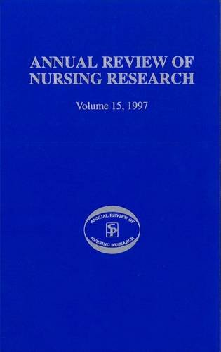 Annual Review of Nursing Research, Volume 15, 1997: v. 15