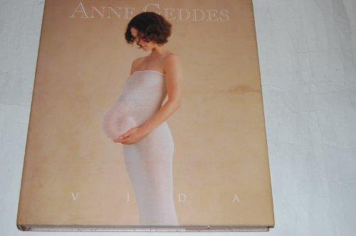 VIDA (ANNE GEDDES) por ANNE GEDDES