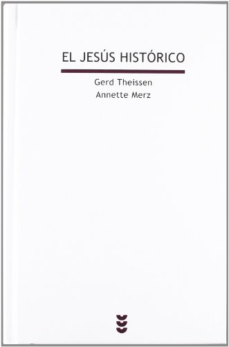 El Jesús histórico (Biblioteca Estudios Bíblicos) por Theissen-Merz