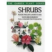 Shrubs (The Garden Plant Series) by Roger Phillips (1989-06-01)