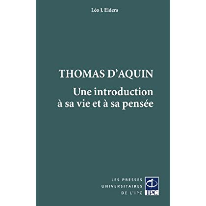 Thomas d'Aquin, une introduction à sa vie et à sa pensée