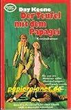 Der Teufel mit dem Papagei. Super-Krimi Nr. 03-76