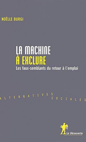 La machine à exclure