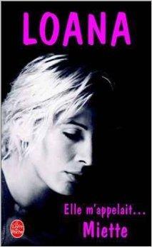 Elle m'appelait Miette de Loana Petrucciani ( 3 juin 2002 )