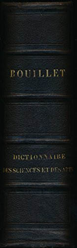 Dictionnaire universel des sciences, des lettres et des arts - Cinquième édition revue et corrigée - Préface de la première édition, Avis sur la cinquième édition