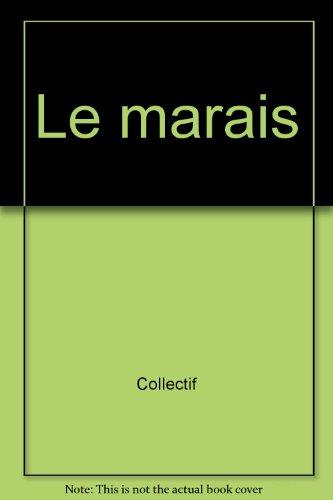 Le Marais, la Bastille