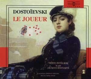 Le Joueur. Lu par Jacques Bonnaffé par Fédor Dostoïevski