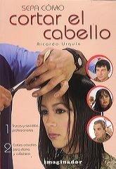 Sepa como cortar el cabello/Know how to cut Hair por Ricardo Urquia