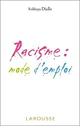 Racisme : mode d'emploi (Philosopher) (French Edition)