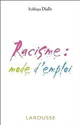 Racisme : mode d'emploi (Philosopher)