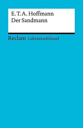 Preisvergleich Produktbild E. T. A. Hoffmann: Der Sandmann. Lektüreschlüssel