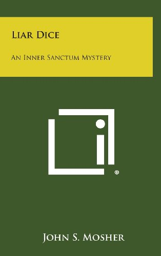 Liar Dice: An Inner Sanctum Mystery