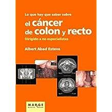 Lo que hay que saber sobre el cáncer de colon y recto
