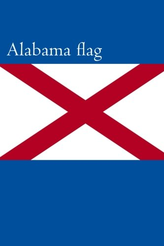 alabama-flag-journal-160-lined-ruled-pages-6x9-inch-1524-x-2286-cm-laminated
