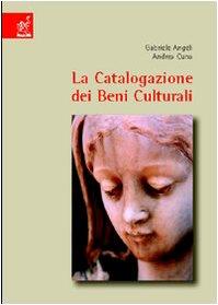 La catalogazione dei beni culturali. Oggetti e opere d'arte