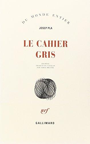 Le cahier gris: Journal par Josep Pla