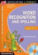 Word Recognition and Spelling: Ages 6-7 (100% New Developing Literacy) by Christine Moorcroft ( 2009 ) CD-ROM