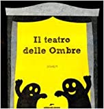 Scarica Libro Il teatro delle ombre Ediz illustrata (PDF,EPUB,MOBI) Online Italiano Gratis