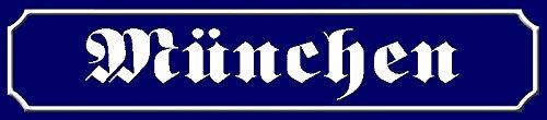 München straßenschild schild aus blech, metal sign, tin 46x10cm