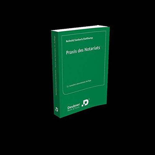 Praxis des Notariats: Eine Einführung
