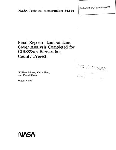 LANDSAT land cover analysis completed for CIRSS/San Bernardino County project (English Edition)