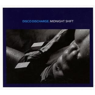 Disco Discharge - Midnight Shift