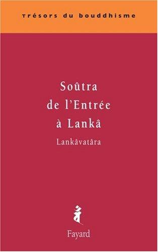 Soûtra de l'Entrée à Lankâ par Shikshânanda