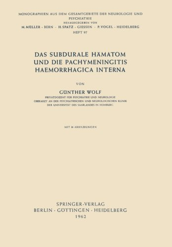 Das Subdurale Hämatom Und Die Pachymeningitis Haemorrhagica Interna