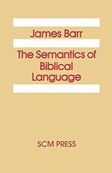 The Semantics of Biblical Language