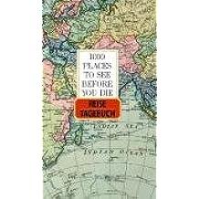 1000 Places to see...  - Reisetagebuch