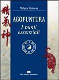 Agopuntura. I punti essenziali