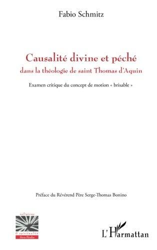 Causalité divine et péché dans la théologie de saint Thomas d'Aquin