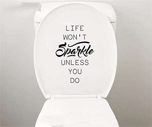 wandaufkleber 3d Zitat Leben wird nicht funkeln, es sei denn, Sie Toilette Badezimmer Sitz WC Tank Aufkleber Dekor Design für Badezimmer Waschraum tun (Decals Kinder-spielzimmer)